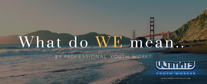 Professional Youth Work
