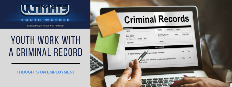 Criminal record and youth work