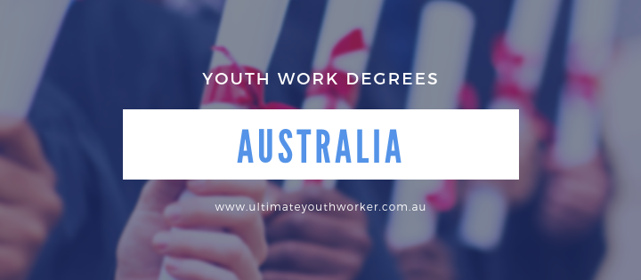 Youth Work Degrees Australia